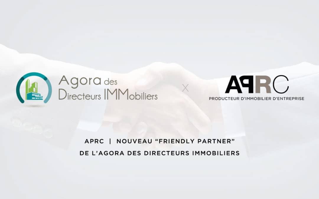 """APRC, nouveau """"Friendly Partner"""" de l'Agora des Directeurs Immobiliers"""