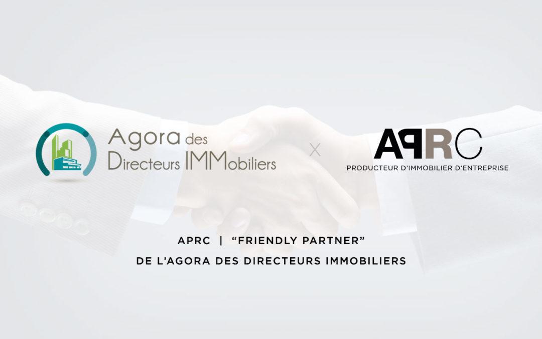 APRC renouvelle son partenariat avec l'Agora des Directeurs Immobiliers
