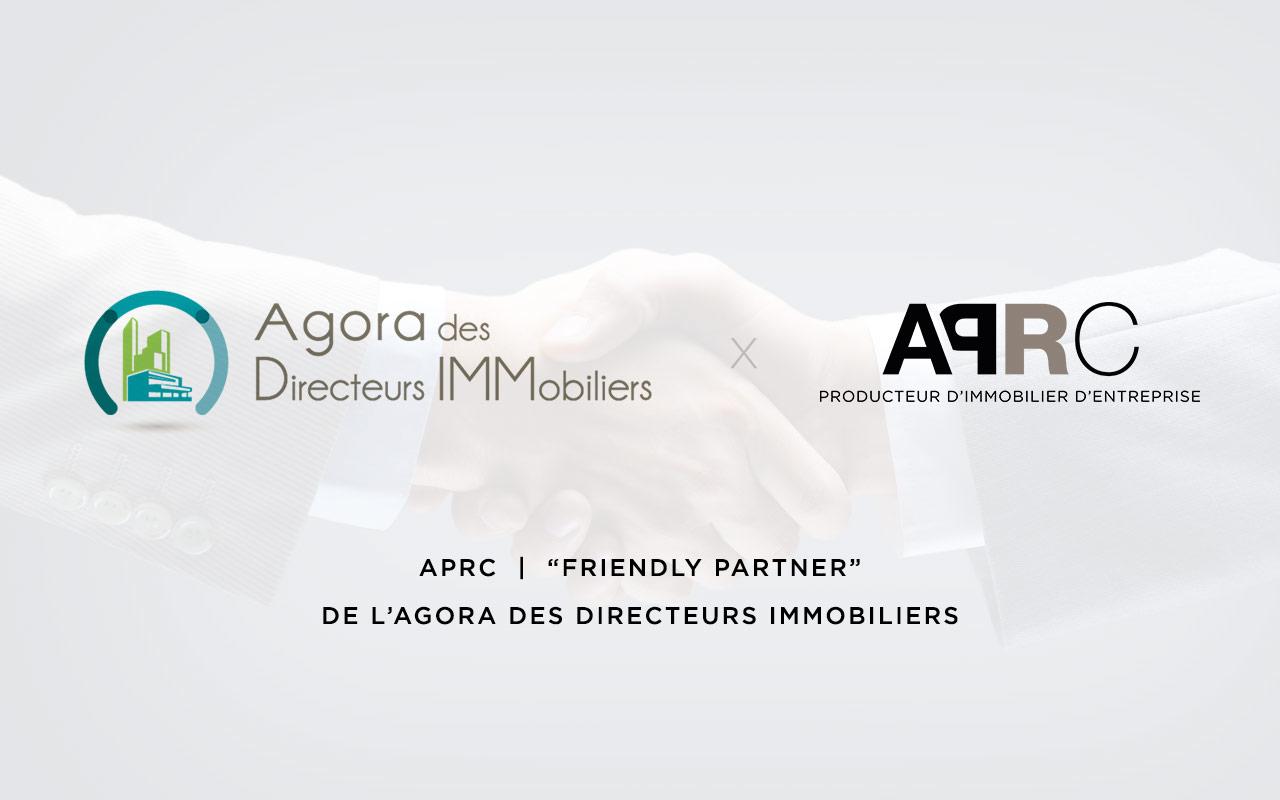 Aprc Renouvelle Son Partenariat Avec L Agora Des Directeurs Immobiliers Aprc Group